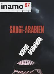 inamo 87, Herbst 2016, Saudi Arabien: Scheichdämmerung