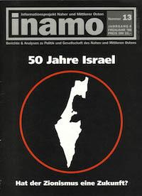 Inamo #13/1998: 50 Jahre Israel – Hat der Zionismus eine Zukunft