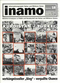 "Inamo #18/1999: Kurdistan-Türkei: Verhängnisvoller ""Sieg"" – verpaßte Chance"
