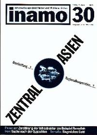 Inamo #30/2002: Zentralasien: Nationale Abschottung oder regionale Kooperation
