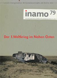 inamo, Heft 79: Der 1. Weltkrieg und der Nahe Osten