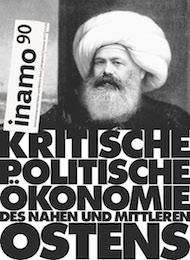 inamo Heft 90, Kritische Politische Ökonomie des Nahen- und Mittleren Ostens