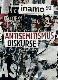 inamo Heft 92, Antisemitismus-Diskure
